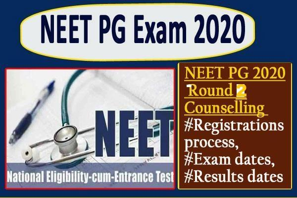 neet pg 2020 second round counseling schedule released see dates