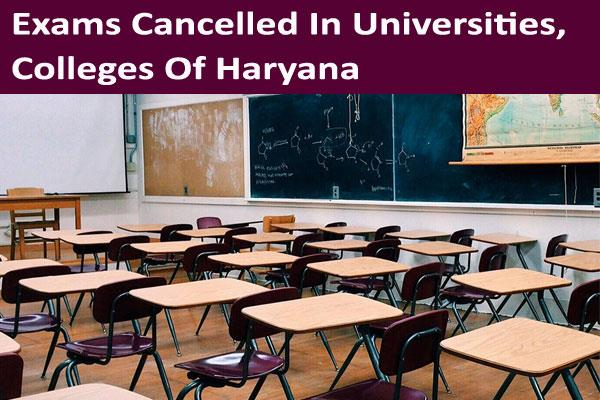 exams cancelled in universities colleges of haryana cm
