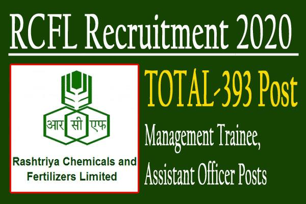 rcfl recruitment 2020 for 393 management trainee till 15 july