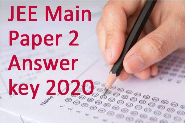 jee main paper 2 answer key 2020 released direct link here