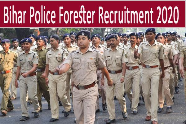 bihar police recruitment 2020 apply for 236 forester posts