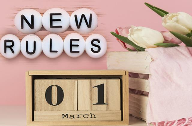 many rules are going to change from march 1