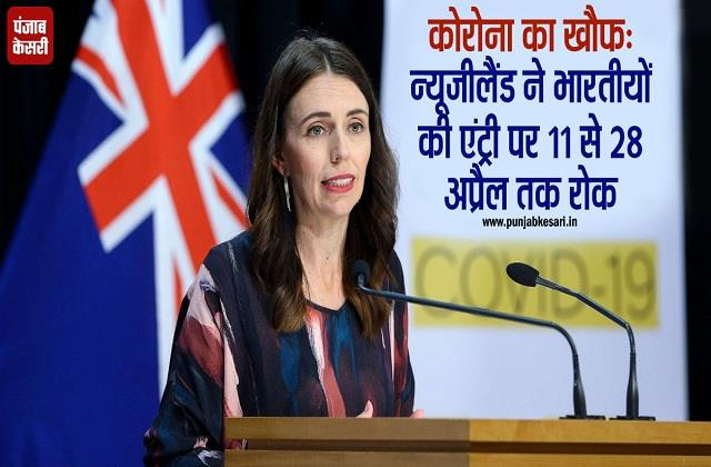 new zealand banned entry of people coming from india from april 11 to 28