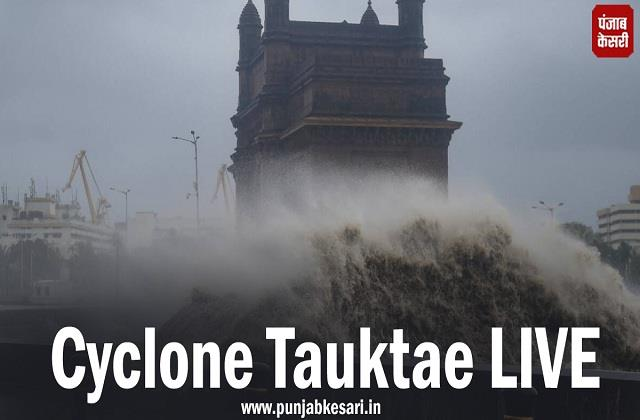 cyclone tauktae live updation