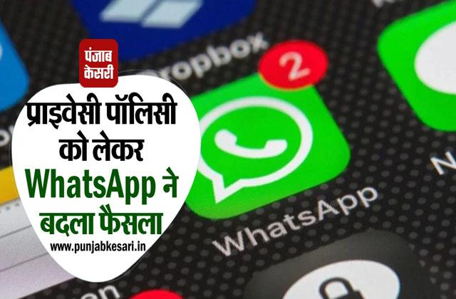 whatsapp changed decision regarding privacy policy